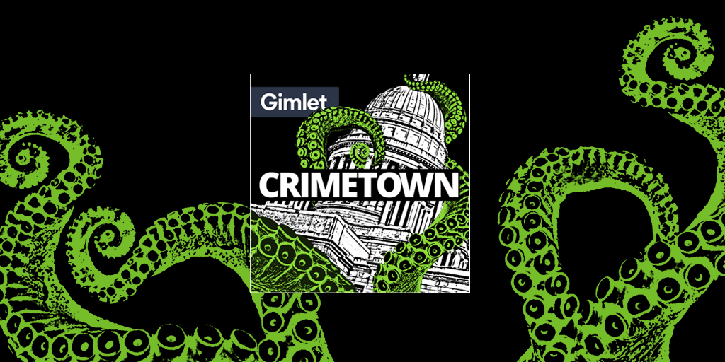 Crimetown Podcast Tuesday