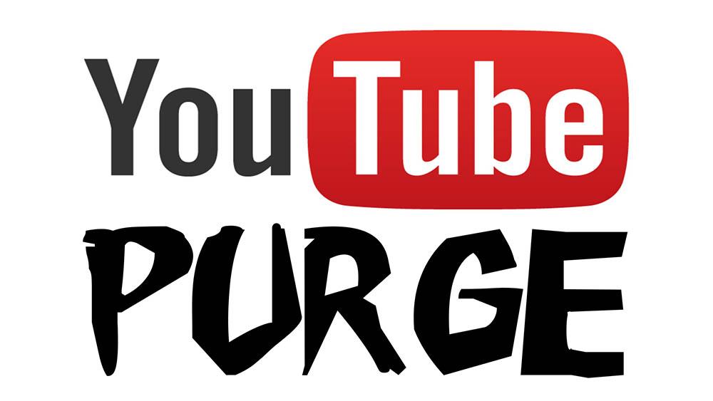 YouTube Purge
