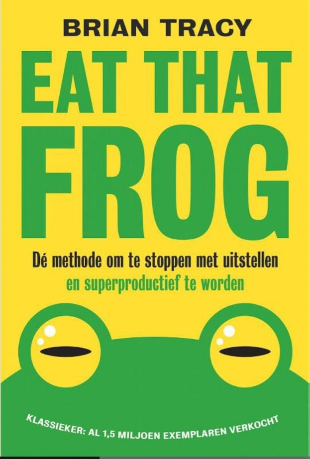 Eat That Frog - Biran Tracy