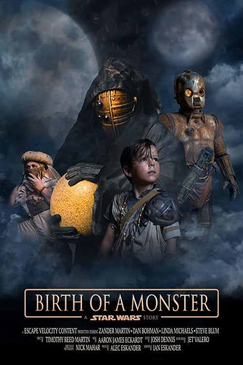 Star Wars: Birth of a Monster