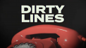 Dirty Lines Netflix